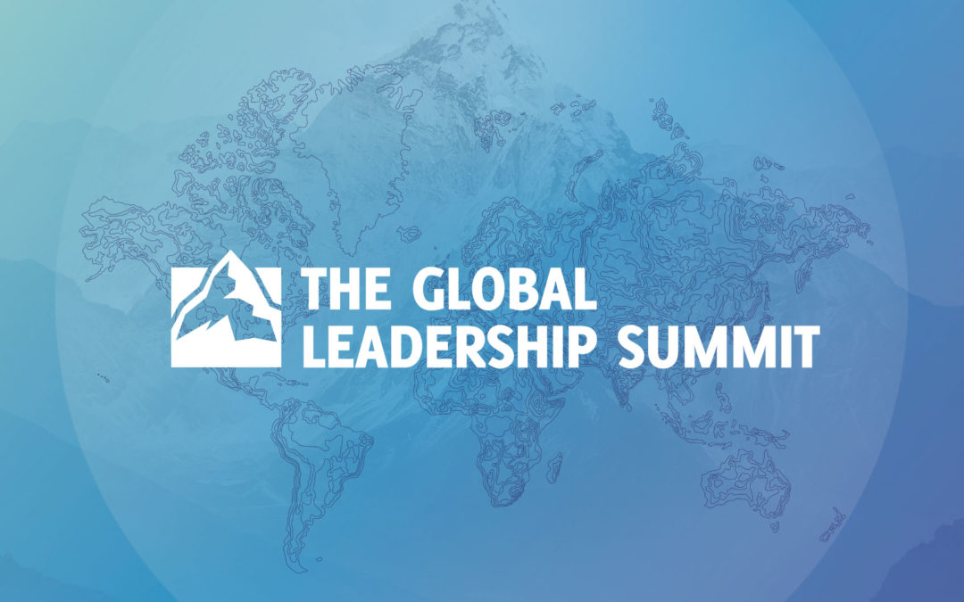 Quotes from Global Leadership Summit – GLS 2019